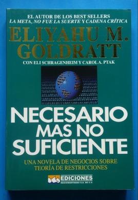 necesario-mas-no-suficiente-eliyahu-m-goldratt-envio-grat-D_NQ_NP_656073-MLM25927067740_082017-F